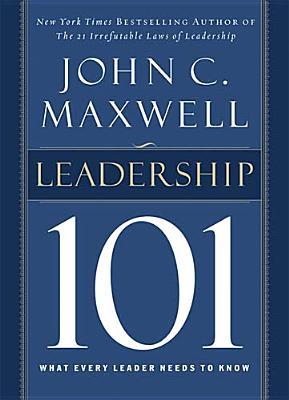 Leadership 101 By Maxwell, John C.